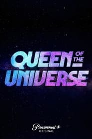 TV Shows Like  Queen of the Universe