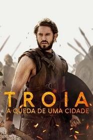 Troia: A Queda de Uma Cidade