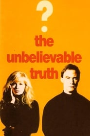 Poster for The Unbelievable Truth