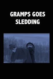 Regarder Gramps Goes Sledding