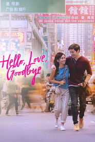 Poster Hello, Love, Goodbye 2019