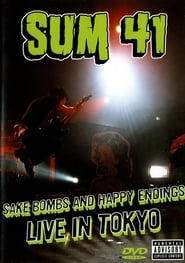 Sum 41: Sake Bombs and Happy Endings 2003