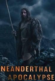Neanderthal Apocalypse 2015