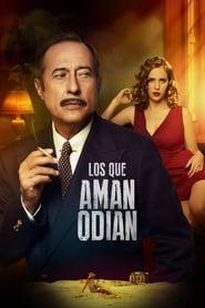 مشاهدة فيلم Los que aman, odian مترجم