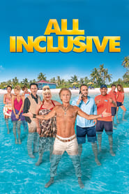 All Inclusive Película Completa HD 720p [MEGA] [LATINO] 2019