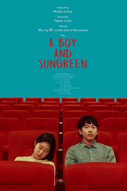 A Boy and Sungreen (2019)