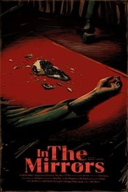 In the Mirrors (2020) Torrent