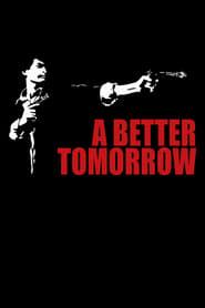 A Better Tomorrow 1986