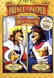 فيلم The Prince and the Pauper: Double Trouble مترجم