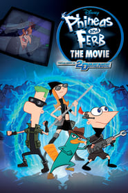 Poster Phineas and Ferb the Movie: Across the 2nd Dimension 2011