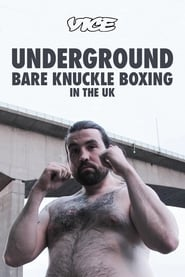 Underground: Bare Knuckle Boxing in the UK 2015