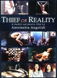 Κλέφτης ή η πραγματικότητα: Τρεις εκδοχές (2001)