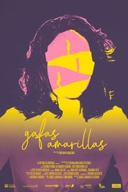 Gafas Amarillas (2020)
