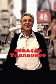 Coração Vagabundo movie