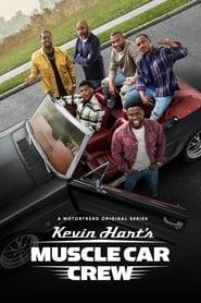 Kevin Hart's Muscle Car Crew Sezonul 1 Episodul 1