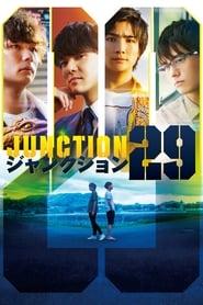 Watch Junction 29 (2019)