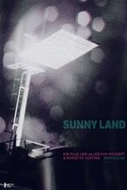 فيلم Sunny Land مترجم
