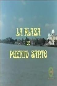 La plaza de Puerto Santo 1978
