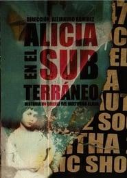 Alicia en el subterráneo: Historia no oficial del multiforo Alicia movie