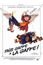 Fais gaffe à la gaffe (1981)