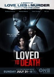 Loved To Death ()