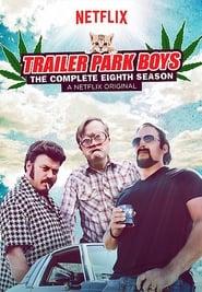 Trailer Park Boys: SN8