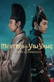 Mestres do Yin-Yang: O Sonho da Eternidade