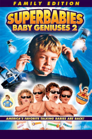 Poster for Superbabies: Baby Geniuses 2