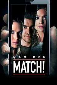 Não Deu Match! Torrent (2016)
