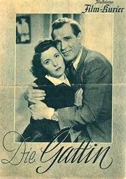 Die Gattin (1943)