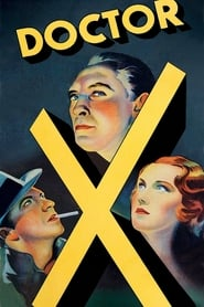 Doctor X (1932) Watch Online in HD