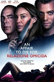 An Affair to Die For – Relazione Omicida