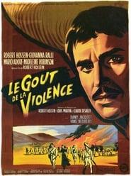 Le goût de la violence 1961