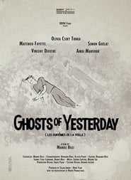 Ghosts of Yesterday (2017)