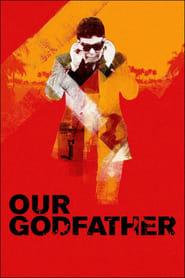 Our godfather: la vera storia di Tommaso Buscetta 2019