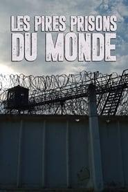 Les pires prisons du monde 1970