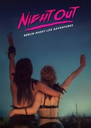 Night Out (2018) Watch Online Free
