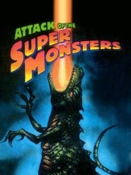 Attack of the Super Monsters (1983)