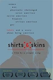 Shirts & Skins (2002)