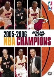 NBA CHAMPIONS MIAMI HEAT 2005-2006