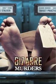 Bizarre Murders 2018