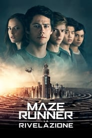 Watch Maze Runner – La rivelazione on FilmPerTutti Online