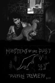 Pathé Review: Monsters of the Past