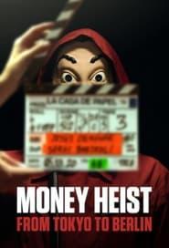 Money Heist: From Tokyo to Berlin (2021)
