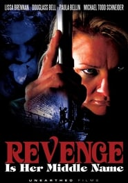 Revenge Is Her Middle Name 2011