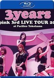 Apink 3rd Japan Tour ~3years~ At Pacifico Yokohama