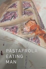 Pastafrola eating man (2019)