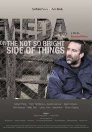 مشاهدة فيلم Meda or The Not So Bright Side of Things مترجم