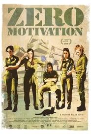 Zero Motivation (2014)