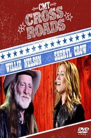 Willie Nelson & Sheryl Crow: CMT Crossroads